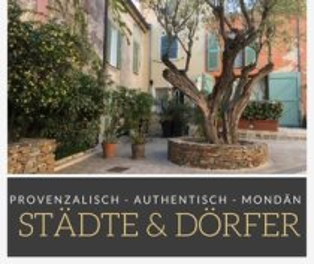 Urlaub Südfrankreich, Provence & Côte d'Azur-Städte und Dörfer