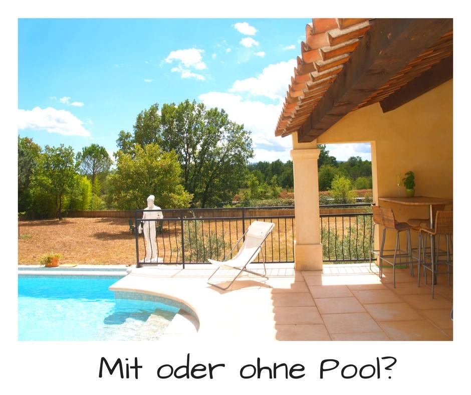 Ferienwohnung Südfrankreich - oder doch lieber Hotel mit Pool in der Provence?