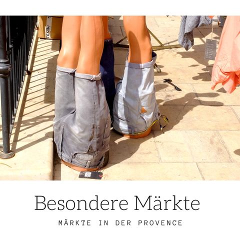 Besondere Märkte in der Provence