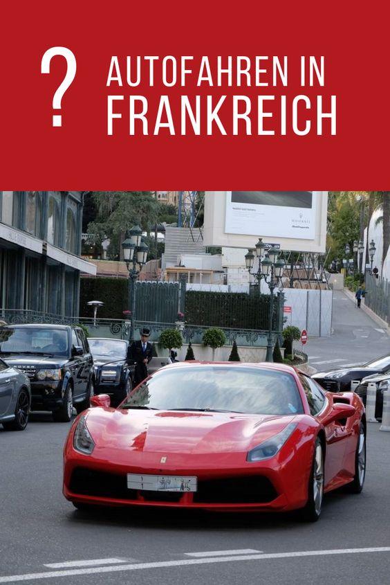 Autofahren in Frankreich Der etwas andere Erlebnisurlaub