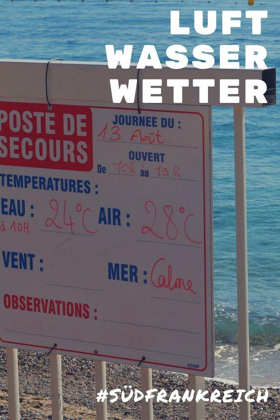 Und wie ist eigentlich das Wetter in der Provence?